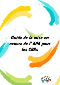 """Couverture du """"Guide de la mise en oeuvre de l'APA pour les CRBs"""""""